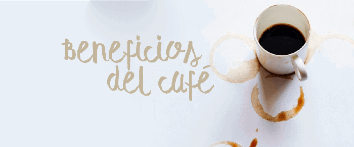 ¿CÓMO AYUDA EL CAFÉ A NUESTRA SALUD? (Beneficios del Café)